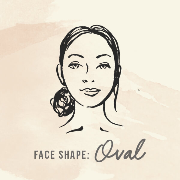 Face shape: Oval