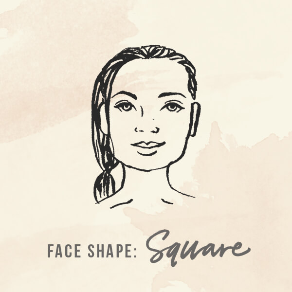 Face shape: Square