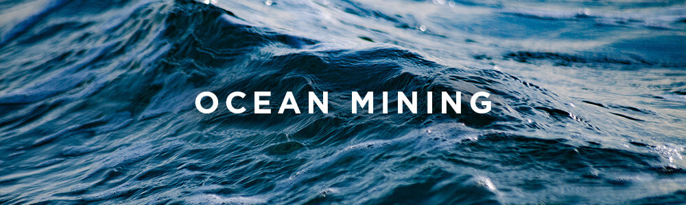Environmental Impact, Ocean Mining