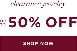 UP TO 50% OFF CLEARANCE JEWELRY